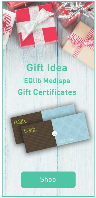 The Best gift idea : EQlib Medispa gift certificate